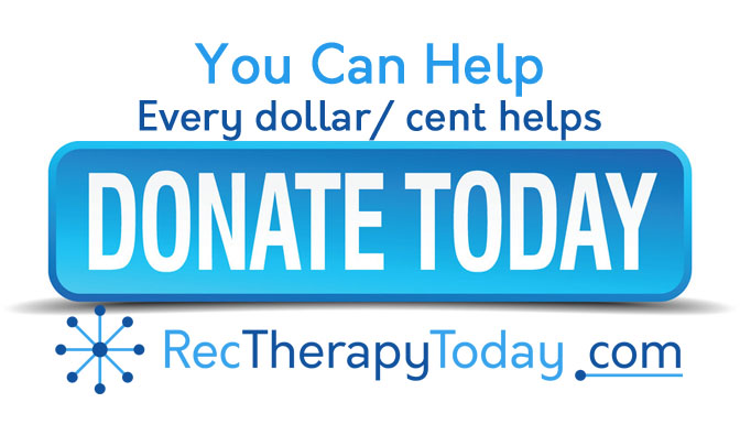 Special Request: Donate to SuppoRT Rec Therapy Today | Rec Therapy Today