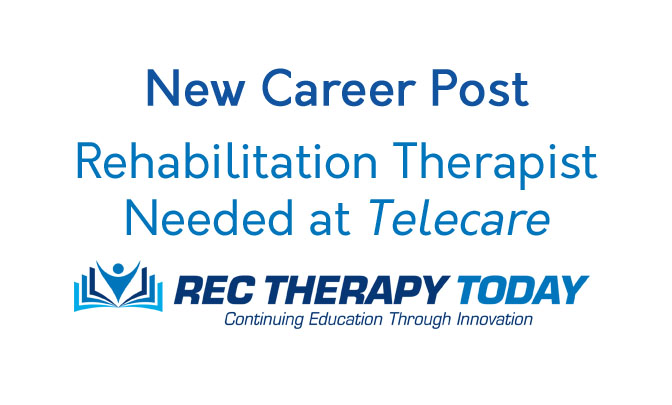 Rehabilitation Therapist Needed!