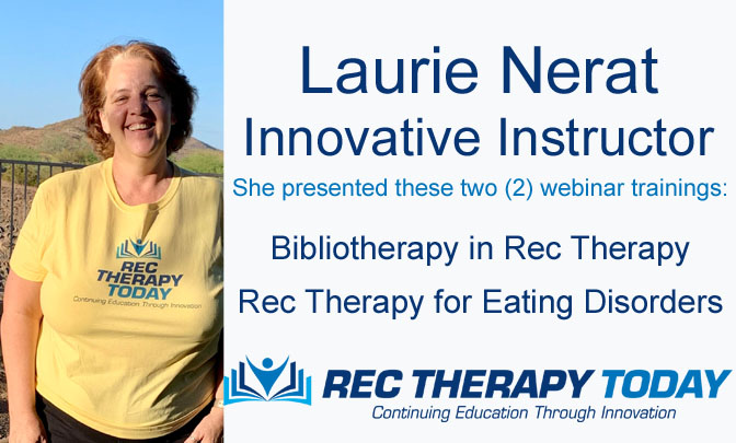 Laurie Nerat, Innovative Instructor @ Rec Therapy Today