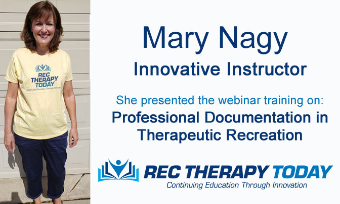 Mary Nagy — Innovative Instructor at Rec Therapy Today