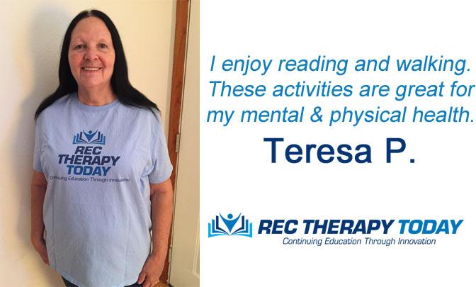 Teresa P. shares her favorite recreation activities