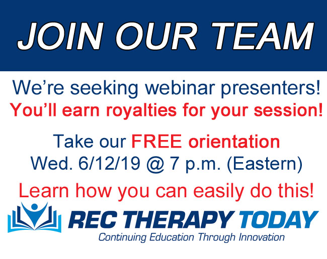 FREE Orientation Training Session: How to Create a Continuing Education Webinar for Rec Therapy Today!