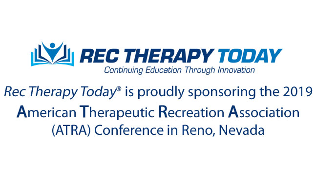 Rec Therapy Today® is proudly sponsoring the 2019 ATRA Conference