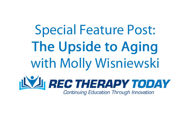 The Upside to Aging with Molly Wisniewski