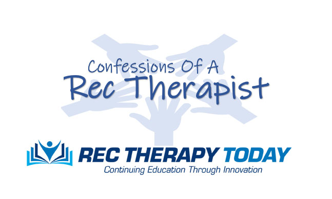 New blog —  Confessions of a Rec Therapist by Ashley Guay