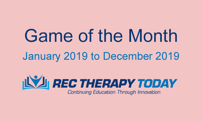 2019 — Game of the Month — Rec Therapy Today