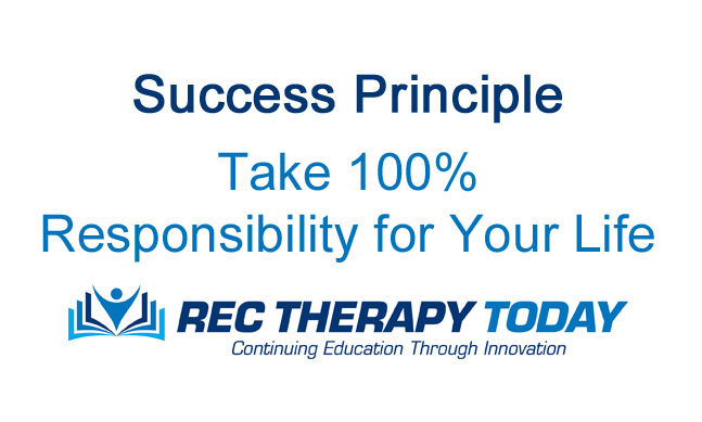 Take 100% Responsibility for your life