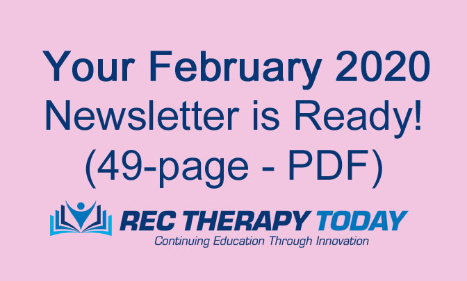 Download Your FREE Feb 2020 Issue of Rec Therapy Today