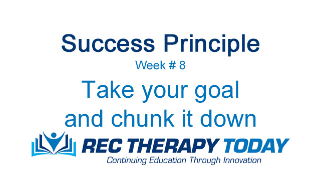 Take your goal and chunk it down