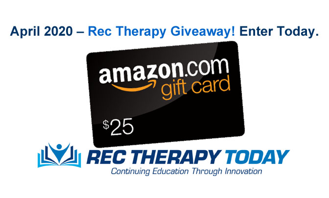 Enter the April 2020 Giveaway at Rec Therapy Today