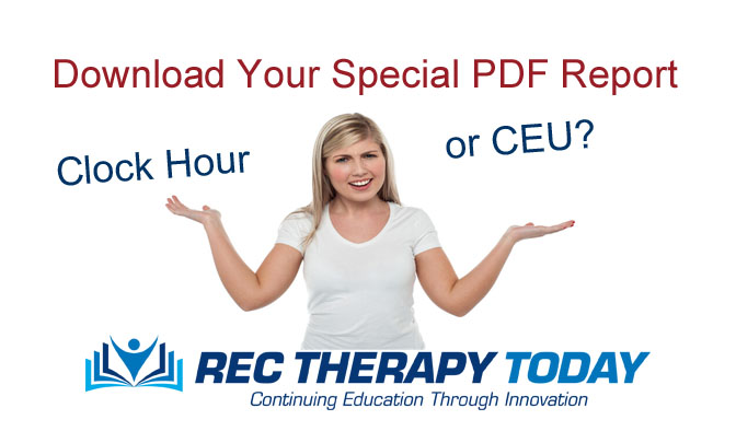 Clock Hour or CEU? Learn the Difference. FREE  PDF Report