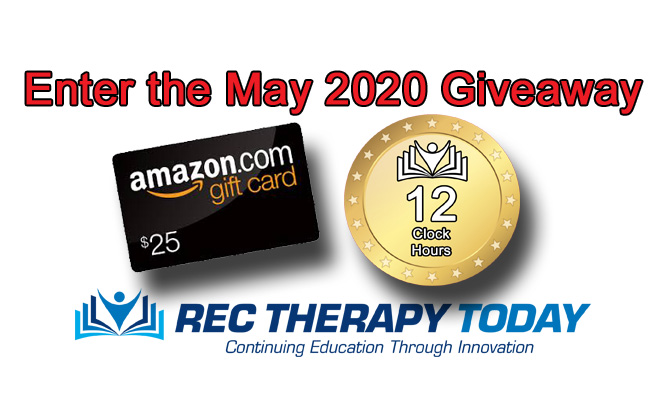 Enter May 2020 Giveaway — $25 Amazon Gift Card and 12 Clock Hours of CE