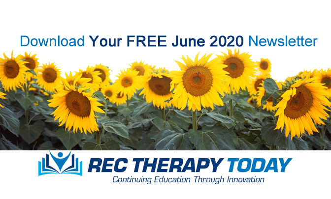 Download Your FREE June 2020 Issue of Rec Therapy Today