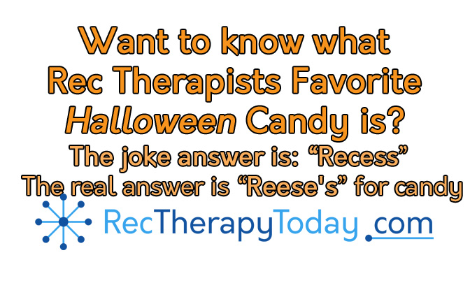 Rec Therapists favorite Halloween candy