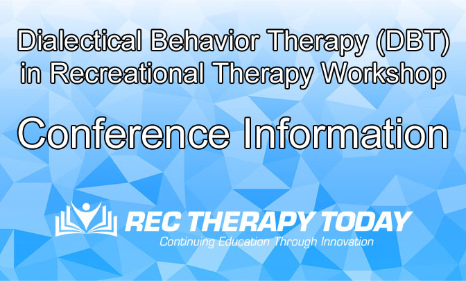 DBT in Rec Therapy Conference