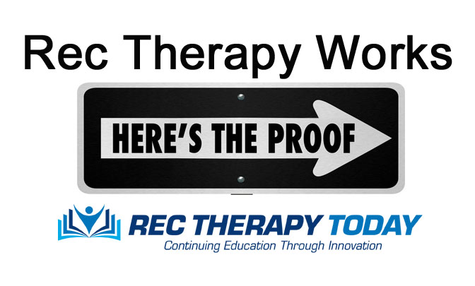 Recreational Therapy Works!