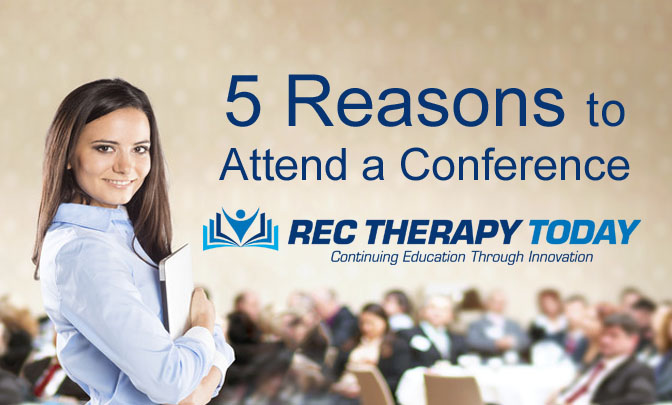 Five (5) benefits for attending and participating in a conference
