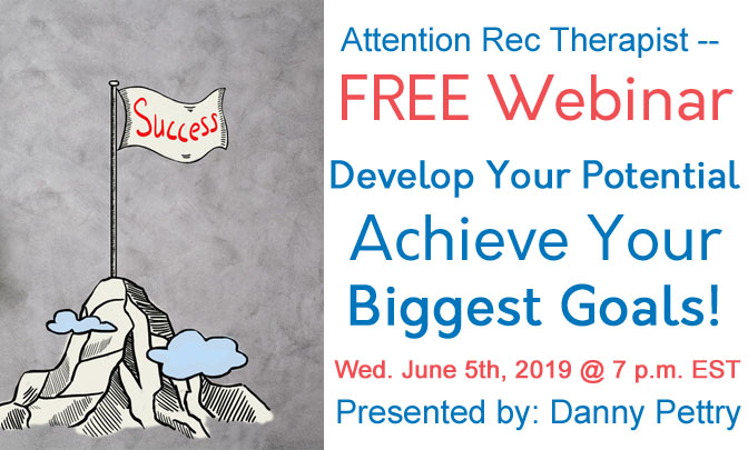 FREE Webinar — (0.1 CEU) Develop Your Potential — live with Danny Pettry on Wed. June 5th @ 7 p.m. (Eastern).