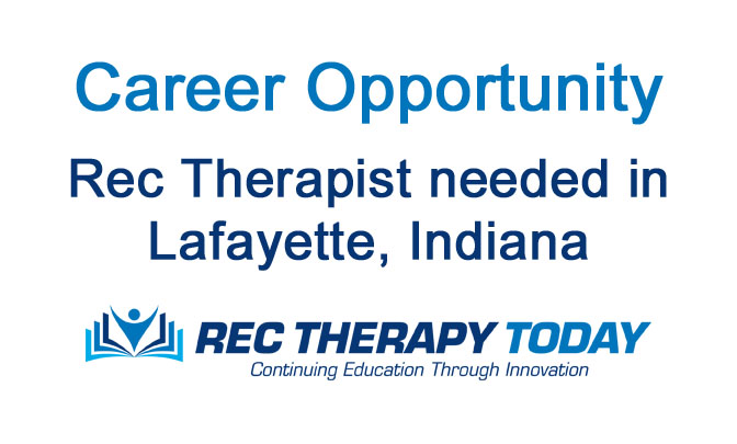 Recreational Therapist needed in Indiana