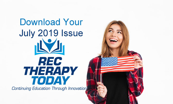 Download Your July 2019 Issue of Rec Therapy Today with Danny Pettry