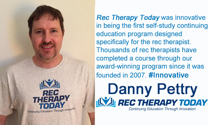 Danny Pettry on Rec Therapy Today being Innovative