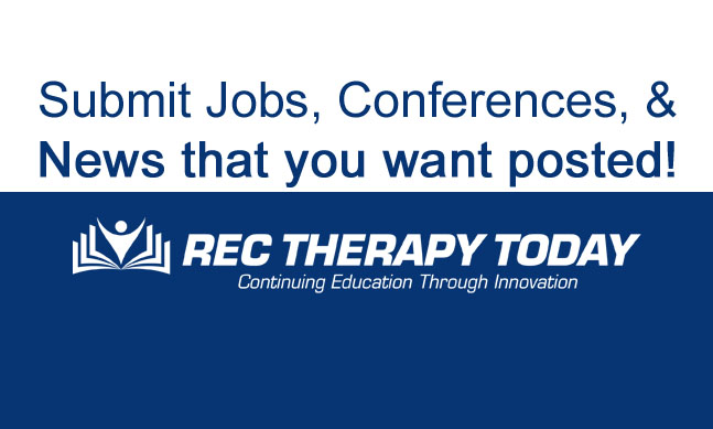 Share information that you want posted at Rec Therapy Today