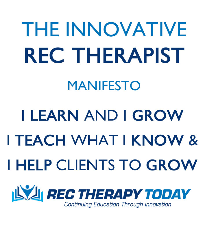 Innovative rec therapist manifesto