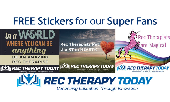 FREE (Rec Therapy Today)  Stickers for our Super Fans
