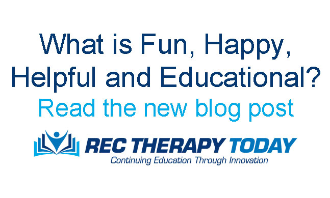 What is Fun, Happy, Helpful, and Educational? Read this blog post.