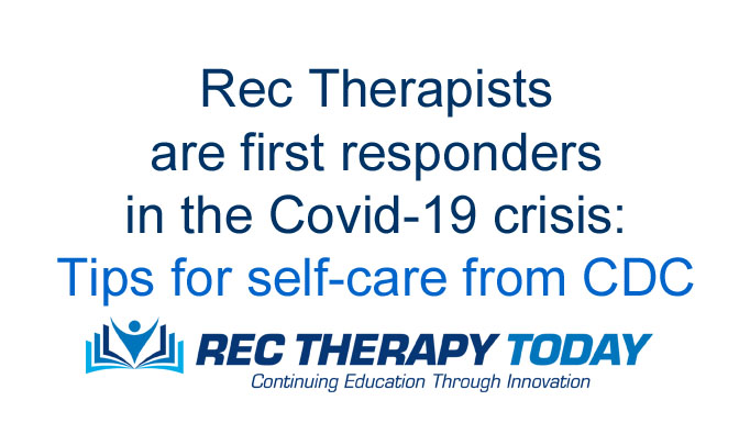 RTs are first responders in the Covid-19 crisis — Tips for self-care