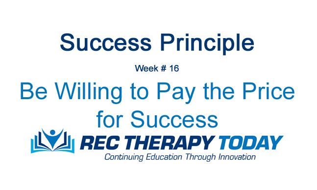Be Willing to Pay the Price for Success