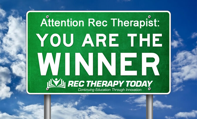 Did YOU WIN the July 2020 Giveaway — from Rec Therapy Today?