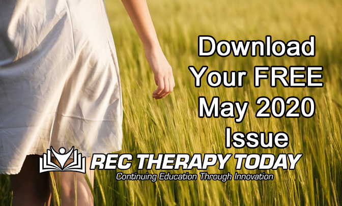 Download Your FREE May 2020 Issue of Rec Therapy Today