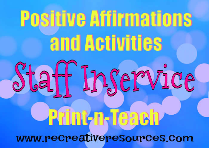Positive Affirmations and Activities Staff In-Service