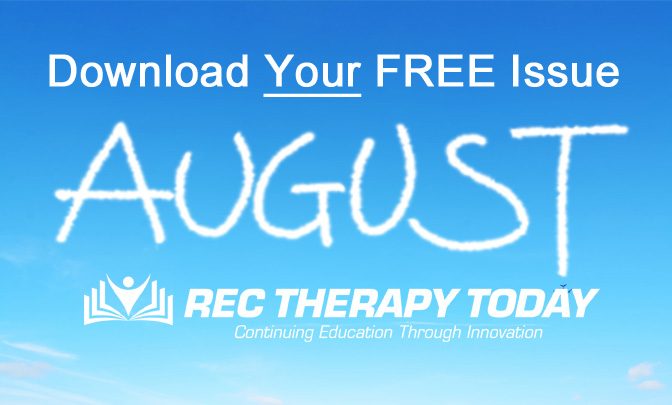 Download Your FREE August 2020 Issue of Rec Therapy Today