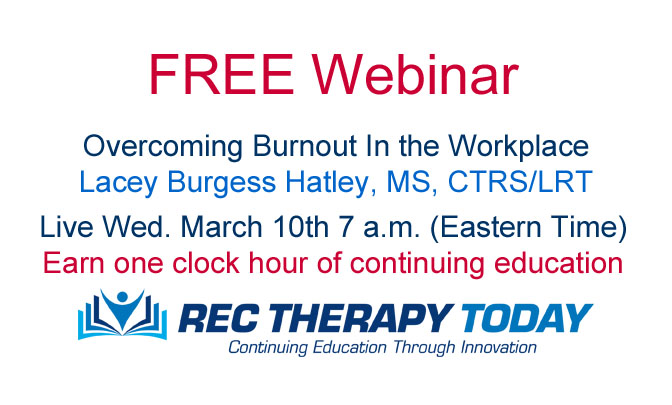 FREE Webinar: Burnout in the Workplace. Earn one clock hour of continuing education