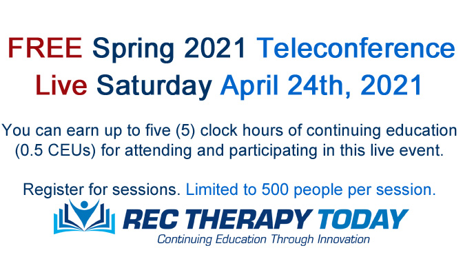 FREE Spring 2021 Teleconference — Earn five (5) Clock Hours of Continuing Education
