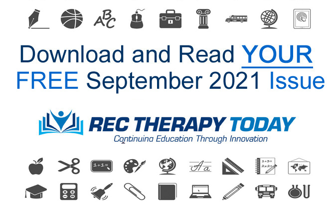 Download and Read Your FREE September 2021 Issue of Rec Therapy Today