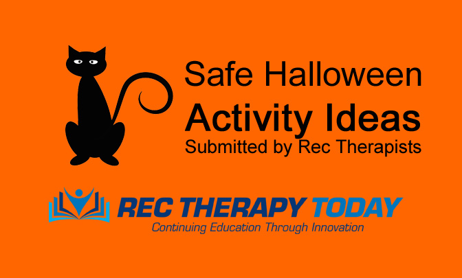 Safe Halloween Activity Ideas — Submitted by Rec Therapists